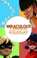 Miraculous Roleplay  by The_Official_Volpina