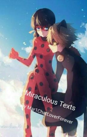 Miraculous Texts by Fabulous_Weeb_Trash