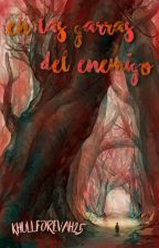 En las garras del enemigo by KhullForevah25