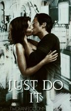 Just Do It [TWD PLOT SHOP] by TWDFANFICCOMMUNITY_