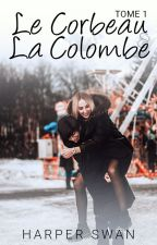 Le Corbeau et la Colombe by miss-red-in-hell