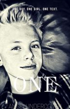 One | Carson Lueders Fanfic (ON HOLD) by AngelUndercover