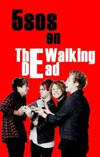 5sos en The Walking Dead by twentyfivedead