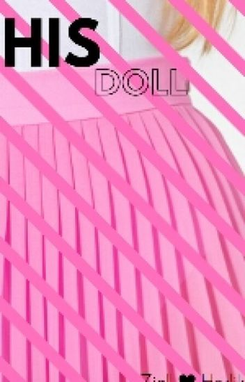 His Doll (Ziall Horlik)