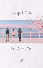 Fangirl Tale by dian_mu