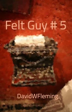 Felt Guy # 5 by DavidWFleming