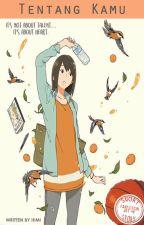 Tentang Kamu [Pending] by au_chan48