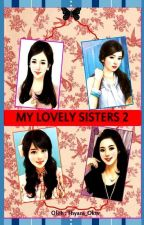 My Lovely Sisters 2 by Thyara_oktv