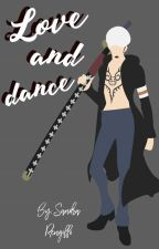❤¡Love and dance! ❤ [One piece fanfic] by SandraRengiffo