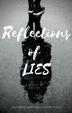 Reflections of LIES - A series of poetry by AunikaLight