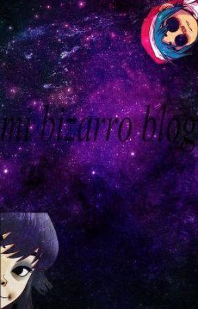 Mi bizarro blog by luciafarje13
