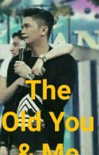 The Old You & Me (VhongAnne) by bananasaginglakatan