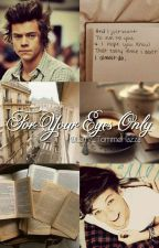 For Your Eyes Only || Larry Stylinson ||  by Larry_TommoHazza