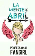 La Mente de Abril by AbrilFanara