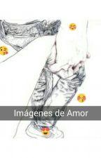 Imágenes de Amor  by Princesa_Flashlight