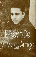 El Novio De Mi Mejor Amiga {Joel Pimentel Y Tu} by PIMENTELHAPPILY