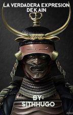 La verdadera expresión de Kain by sithHugo