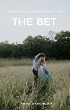 The Bet  by Kaitlyn_2424