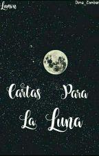 Cartas para la Luna || Lumon  by Dima_Zxmber