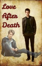 Love After Death (BoyxBoy) by EmeraldRose1230