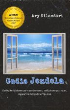 Gadis Jendela (Complete) by AryNilandari