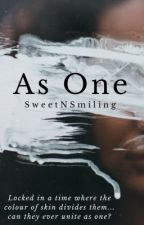 As One by sweetNsmiling