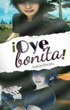¡Oye, bonita! //editando// by -chanmin-