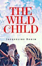 The Wild Child (GirlxGirl) by JacquelineDohim