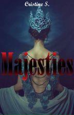 Majesties by girl_backdoor