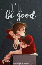 I'll be good (spideypool) by mrspideypool