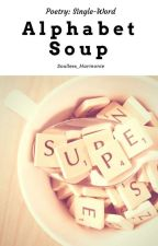 Alphabet Soup by Soulless_Harmonie