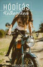 Hódítás Kétkereken by Kittockam_89