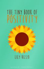 The Tiny Book of Positivity by aussieguardian