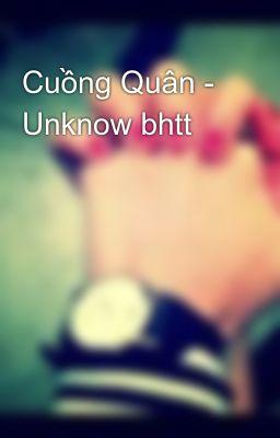 Đọc truyện Cuồng Quân - Unknow bhtt