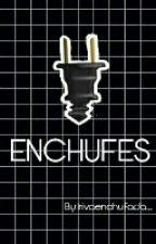 ENCHUFES by irivaenchufada_