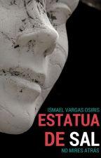 Estatua de Sal by IsmaelVargasOsiris