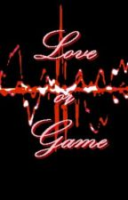 Love Or Game (KRISJOY One Shot) by KRISJOY24FEVER
