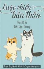 CUỘC CHIẾN BẢN THẢO by Vin_fat
