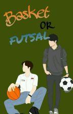 Basket OR Futsal (BOF) by reliachan