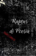 Raptus di Poesia by Sinapsi_Corrotte