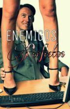 Enemigos Perfectos by Itsstaaniaa