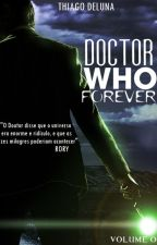 DOCTOR WHO | FOREVER by ThiagoDeLuna