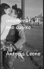 innamorata di mio cugino  by AntoniaLeone