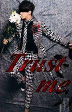 Trust me by Capusinne