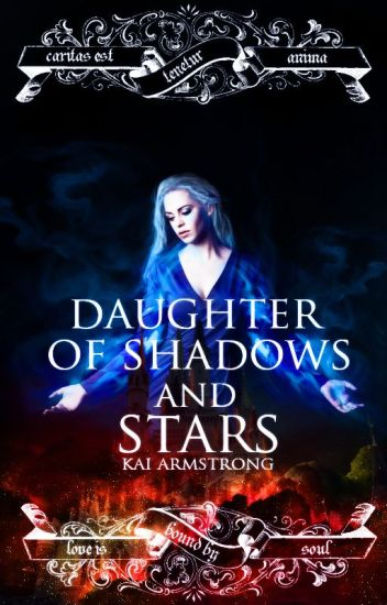 Daughter of Shadows and Stars