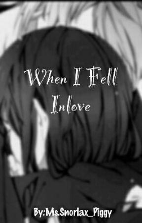 When i fell in love by joleijennyabobo