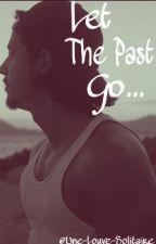 Let The Past Go // K.S. by Une-Louve-Solitaire