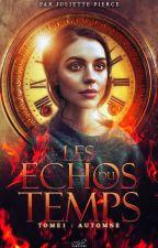 Les Echos du Temps (T.1 Automne) by Peluuches