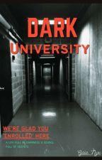 Dark University [COMPLETED] by Silent_Seeker24