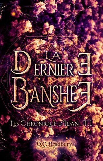 The Last Banshee [Tome I]
